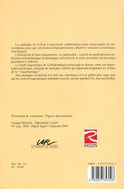 Franc-Maconnerie Et Histoire. Un Patrimoine Regional. Catalogue Du Fo Nds Maconnique De La Bibliothe - 4ème de couverture - Format classique