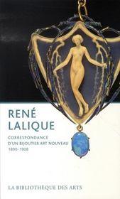 René lalique ; correspondance d'un bijoutier art nouveau, 1890-1908 - Intérieur - Format classique