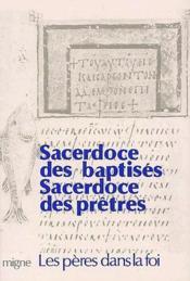 Sacerdoce des baptisés, sacerdoce des prêtres - Couverture - Format classique