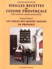 Vieilles Recettes De Cuisine Provencale Edition Bilingue - Couverture - Format classique