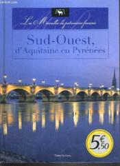 Sud-Ouest, d'Aquitaine en Pyrénées - Couverture - Format classique