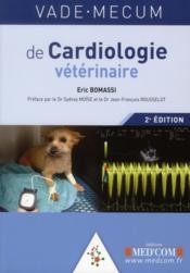 Vade mecum de cardiologie vétérinaire ; 2e édition - Couverture - Format classique