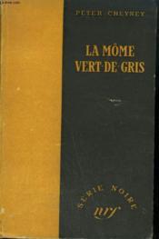 La Mome Vert-De-Gris. ( Poison Ivy). Collection : Serie Noire Sans Jaquette N° 1 - Couverture - Format classique