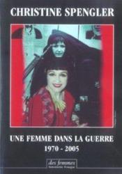 Une femme dans la guerre, 1970-2005 - Couverture - Format classique