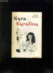 Kyra Kyralina. - Couverture - Format classique
