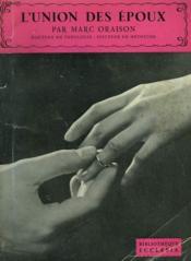 L'Union Des Epoux. Bibliotheque Ecclesia N° 26 - Couverture - Format classique