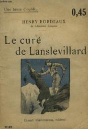 Le Cure De Lanslevillard. Collection : Une Heure D'Oubli N° 57 - Couverture - Format classique