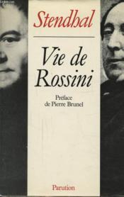 Vie De Rossini - Couverture - Format classique