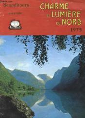 Catalogue - Charme Et Lumiere Du Nord - Danemark - Groenland - Finlande - Islande - Norvege - Suede - Couverture - Format classique