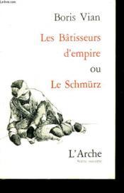 Les Bâtisseurs D'Empire Ou Le Schmürz - Couverture - Format classique