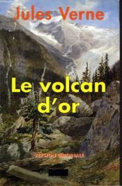 Le Volcan D'Or - Couverture - Format classique