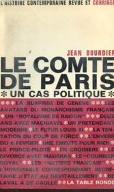 Le Comte De Paris - Un Cas Politique - Couverture - Format classique
