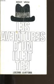 Les Aventures D'Un Illettre. - Couverture - Format classique