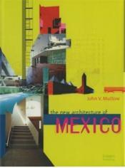 New Architecture Of Mexico /Anglais - Couverture - Format classique