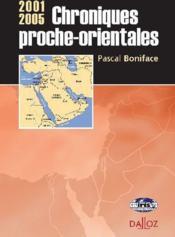 Chroniques proche-orientales, 2001/2005 - Couverture - Format classique