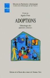Adoptions : ethnologie des parentés choisies - Couverture - Format classique