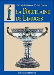 La porcelaine de limoges - Intérieur - Format classique