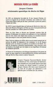 Mourir pour la corée ; jacques chastan ; missionnaire apostolique du diocèse de dyme ; 1803-1839 - 4ème de couverture - Format classique