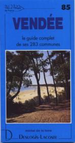 Vendée ; le guide complet de ses 283 communes - Couverture - Format classique