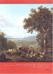 Pierre-Louis De La Rive Ou Belle Nature ; Vie Et Oeuvre Peint - Couverture - Format classique
