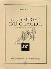 Le secret du glaude - Couverture - Format classique