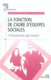 La fonction de cadre d'equipes sociales comprendre, agir, evoluer - Intérieur - Format classique