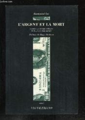 L'argent et la mort - Couverture - Format classique