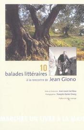 10 balades littéraires à la rencontre de Jean Giono t.1 ; manoque-des-plateaux - Intérieur - Format classique