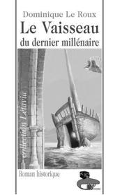 Le vaisseau du dernier millenaire - Couverture - Format classique