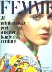 Femme N° 530. Printemps 72 Pret A Porter Haute Couture.... - Couverture - Format classique