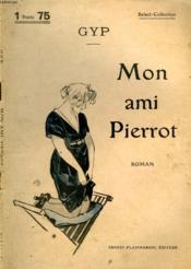 Mon Ami Pierrot. Collection : Select Collection N° 240 - Couverture - Format classique