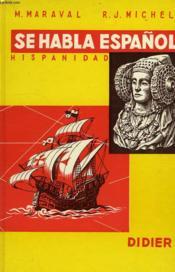 SE HABAL ESPAÑOL, HISPANIDAD, 2e CYCLE, CLASSES TERMINALES ET SUPERIEURES - Couverture - Format classique