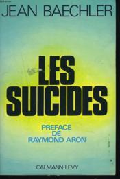 Les Suicides. Preface De Raymon Aron. - Couverture - Format classique