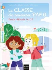 La classe de madame Pafo t.1 ; Paola déteste le CP - Couverture - Format classique
