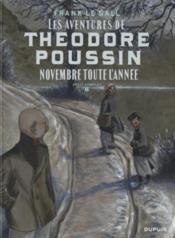 Théodore Poussin - récits complets T.6 ; novembre toute l'année - Couverture - Format classique