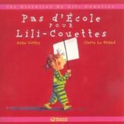 Pas d'école pour Lili-Couettes - Couverture - Format classique