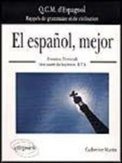 El Espanol Mejor Qcm D'Espagnol Rappels De Grammaire Et De Civilisation Premiere Terminale Bts - Couverture - Format classique