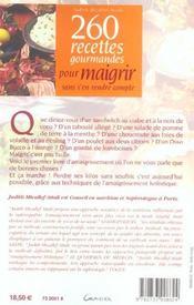 260 Recettes Gourmandes Pour Maigrir Sans S'En Rendre Compte - 4ème de couverture - Format classique