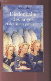 Dictionnaire Des Anges Et Des Saints Pro - Couverture - Format classique