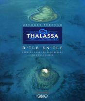 Thalassa images ; d'île en île ; escales dans les plus belles îles françaises - Intérieur - Format classique
