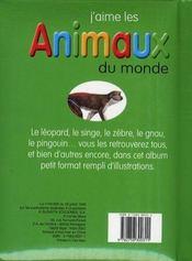 J'aime les animaux du monde - 4ème de couverture - Format classique