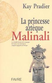 La princesse azteque malinali - Intérieur - Format classique