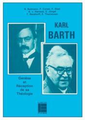 Karl barth: genese et reception de sa theologie - Couverture - Format classique