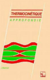 Thermocinetique approfondie - Couverture - Format classique