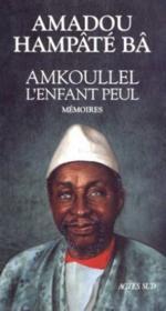 Amkoullel L'Enfant Peul T1- Memoires I - Couverture - Format classique