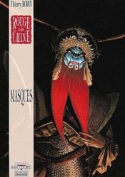 Rouge de Chine t.2 ; masques - Couverture - Format classique