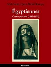 Égyptiennes, cartes postales ; 1885-1930 - Couverture - Format classique