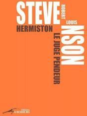 Hermiston, le juge pendeur - Couverture - Format classique