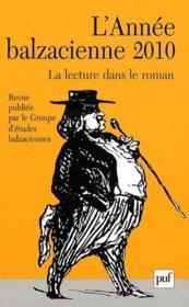 Revue L'Annee Balzacienne N.11 ; La Lecture Dans Le Roman (édition 2010) - Couverture - Format classique