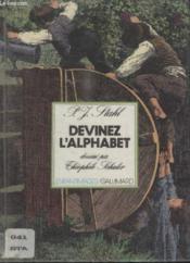 Collection Enfantimages. Devinez Lalphabet. - Couverture - Format classique